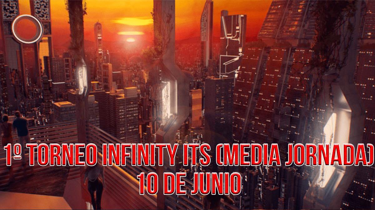 INFITINY – 1º TORNEO ITS (media Jornada)
