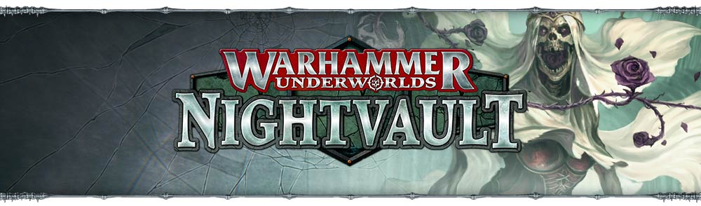 WARHAMMER UNDERWORLD – OPEN NIGHTVAULT