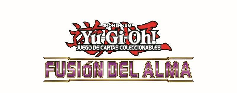 Yu-Gi-Oh! – Sneak Peek Fusion Del Alma