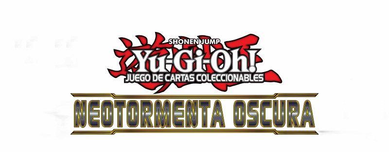 Yu-Gi-Oh! – Sneak Peek Neotormenta Oscura