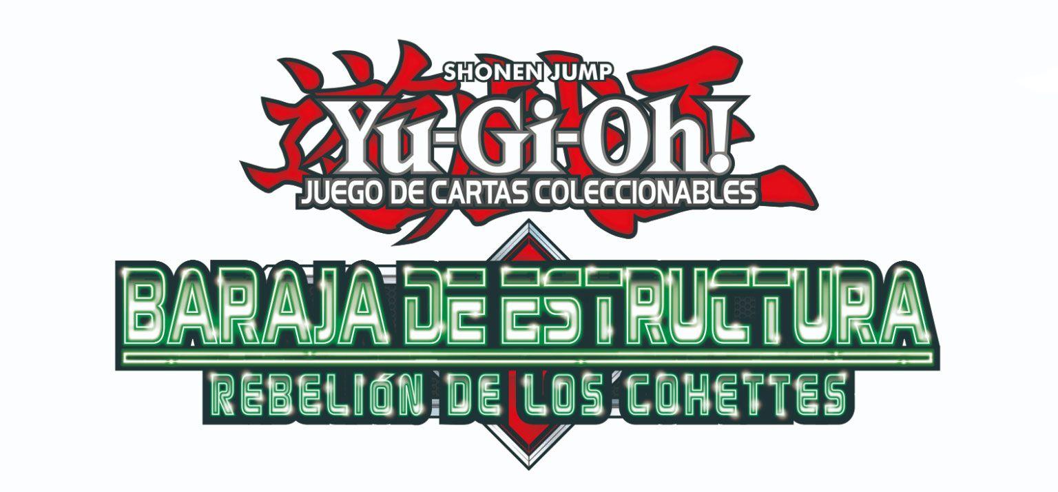 Lanzamiento De Baraja De Estructura: Rebelión De Los Cohettes – Yu-Gi-Oh!