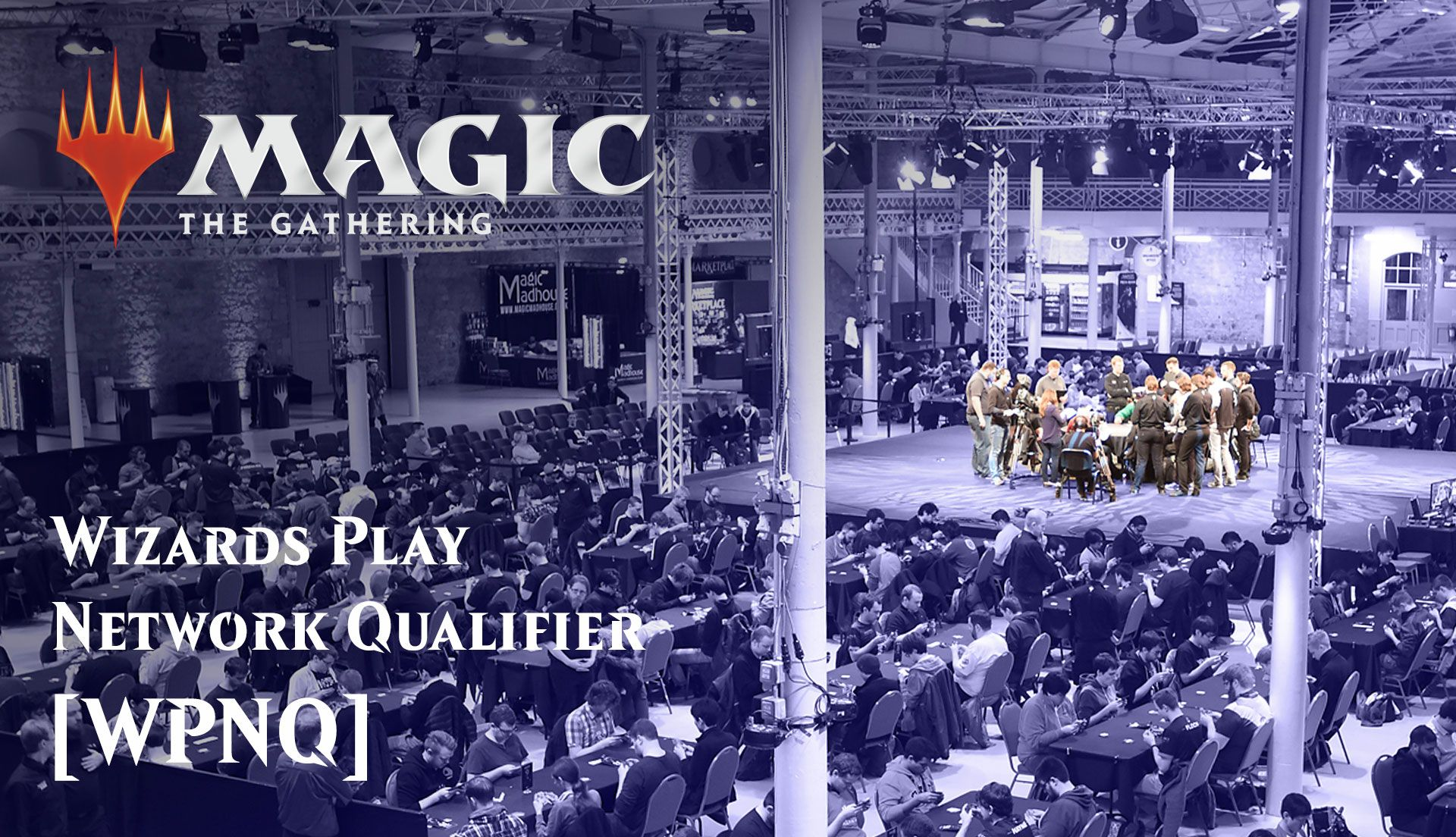 WPNQ – Wizards Play Network Qualifier