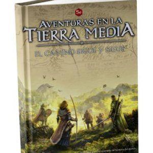 Aventuras En La Tierra Media: El Camino Sigue Y Sigue