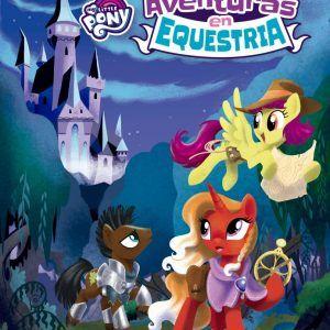 My Little Pony: Aventuras En Equestria