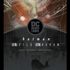Batman: Asilo Arkham (Biblioteca DC Black Label)