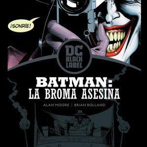 Batman: La Broma Asesina (Biblioteca DC Black Label)