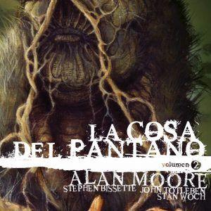 La Cosa Del Pantano De Alan Moore Vol. 03 De 3 (Edición Deluxe)