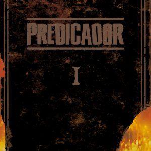 Predicador Vol. 1 (Edición Deluxe)