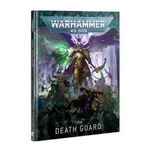 Preventa – Codex: Death Guard (Español) – Lanzamiento 23/01/21