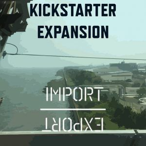 Import /Export: Kickstarter Expansion